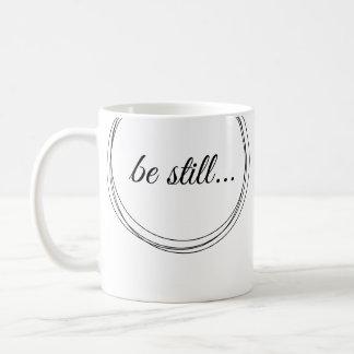 Be still my soul mug