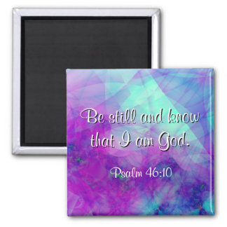"""Be Still"" Psalm 46:10 Scripture Verse Magnet"