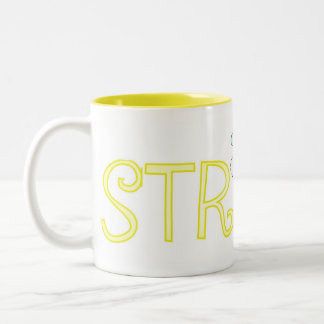 Be Strong - A Positive Word Two-Tone Coffee Mug