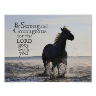 Be Strong and Courageous Bible Verse Deut 31 Horse Poster