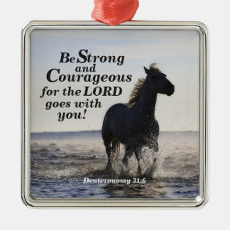 Be Strong and Courageous Bible Verse Deut 31 Horse Silver-Colored Square Decoration
