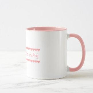 Be Strong And Keep Smiling Mug