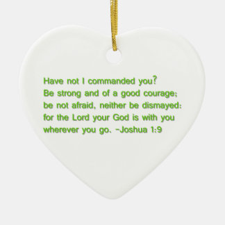 Be Strong and of a Good Courage Ceramic Ornament