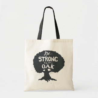 Be Strong As An Oak Budget Tote Bag