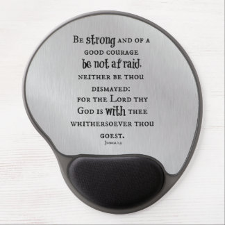 Be Strong Bible Verse Gel Mouse Pad