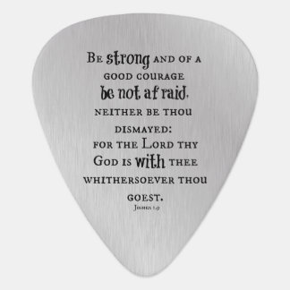 Be Strong Bible Verse Plectrum