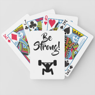 Be Strong Bicycle Playing Cards