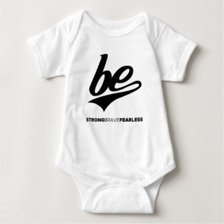 Be Strong Brave Fearless Baby Bodysuit