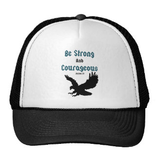 Be Strong & Courageous Christian T- Shirts Cap