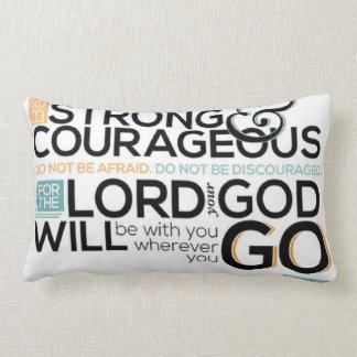 Be strong & courageous (Joshua 1:9) Lumbar Cushion