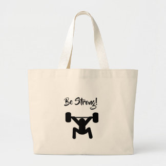 Be Strong Large Tote Bag
