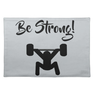 Be Strong Placemat