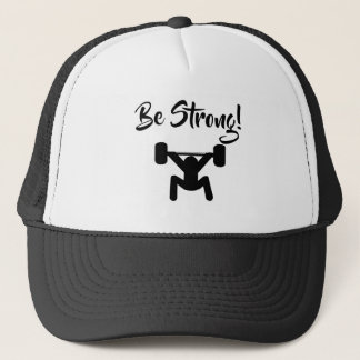 Be Strong Trucker Hat