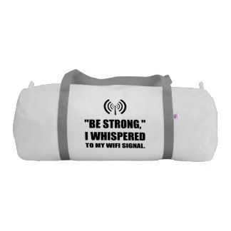 Be Strong Wifi Signal Gym Bag