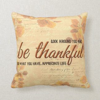 Be Thankful Throw Pillows