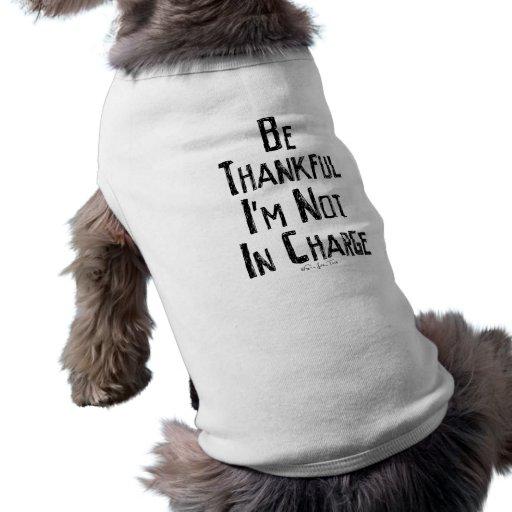 Be Thankful Pet Tshirt