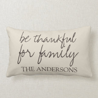 Be Thankful for Family Farmhouse Style Name Lumbar Cushion