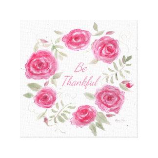 """Be Thankful"" rose wreath canvas print"