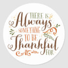 Be Thankful Whimsical Script   Thanksgiving Classic Round Sticker