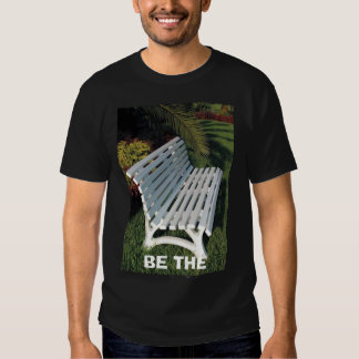BE THE BENCH Shirt