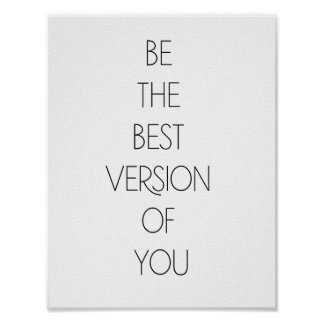 Be the best version of you - Minimalist Poster