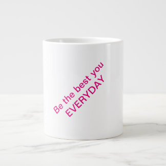 Be the best you everyday coffee mug