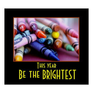 Be the brightest poster