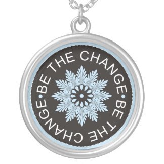 Be The Change - 3 Word Quote Necklace