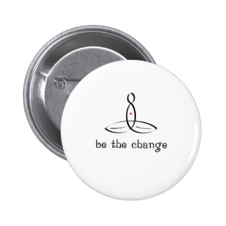 Be The Change - Black Fancy style 6 Cm Round Badge
