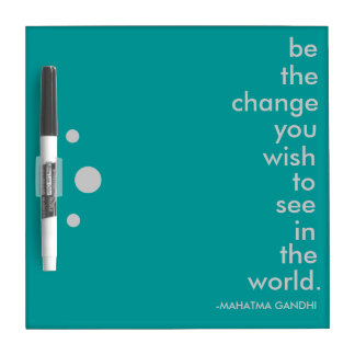"""Be the Change"" Dry Erase Board"