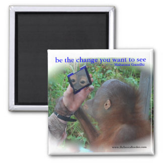 Be the Change : Face in the Mirror Square Magnet