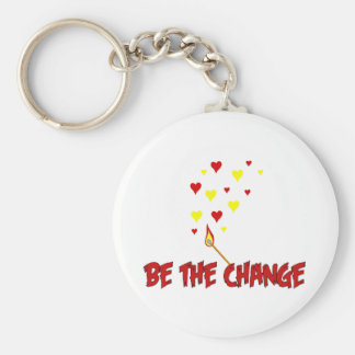 Be The Change Flame Key Chains