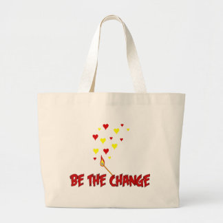 Be The Change Flame Bags
