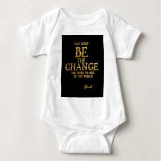 Be The Change - Gandhi Inspirational Action Quote Baby Bodysuit