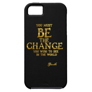 Be The Change - Gandhi Inspirational Action Quote Case For The iPhone 5