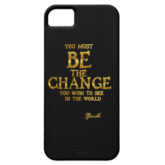 Be The Change - Gandhi Inspirational Action Quote iPhone 5 Cases