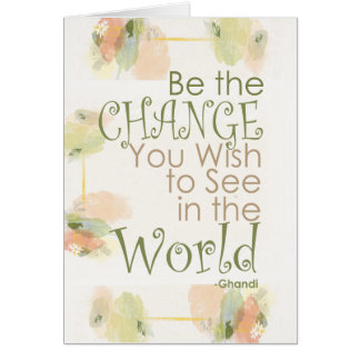 Be the Change Ghandi Quote Cards