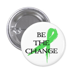 Be the Change - Mental Health Awareness Month 3 Cm Round Badge
