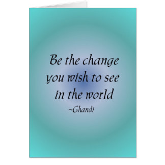 Be the change...  notecard stationery note card