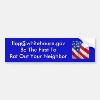 Be The First To Rat Out Your Neighbor Bumper Sticker