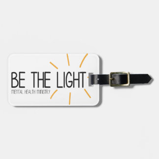 Be the Light Mental Health Ministry Luggage Tag
