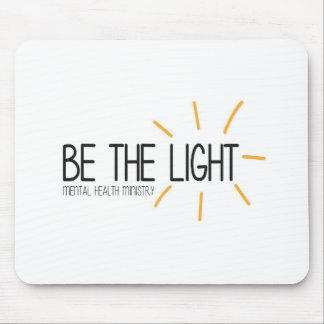 Be the Light Mental Health Ministry Mouse Pad