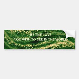 Be the Love Bumper Sticker Plant Spirit Colors