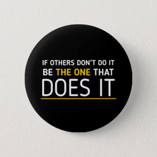 Be the one quote Badge Black