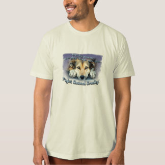 Be the person your dog thinks you are...T-Shirt T-Shirt