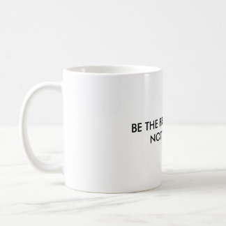 Be the Professional, NOT THE JERK Coffee Mug