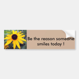 """Be the reason someone smiles today"" Bumper Sticke Bumper Sticker"