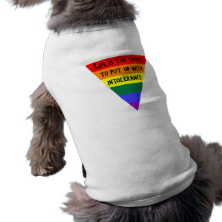 Be Tolerant Sleeveless Dog Shirt