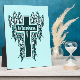 Be Transformed – Romans 12:2 Display Plaque
