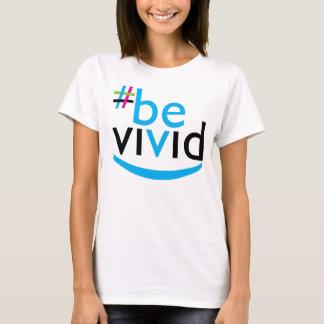 Be Vivid Smile T-Shirt